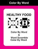 Healthy Food - Color By Word & Color By Word Scramble Worksheets