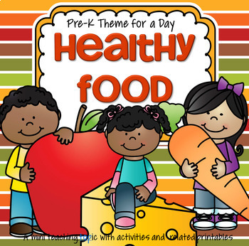 Healthy Food Centers and Activities for Preschool and Pre-K