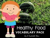 Healthy Food - Vocabulary Pack