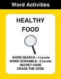 Healthy Food - Word Search, Word Scramble,  Secret Code,