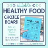 Healthy Foods Choice Board - Editable