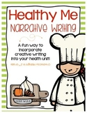 Healthy Me Narrative Writing Common Core Aligned