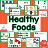 Healthy Foods Theme for Preschool