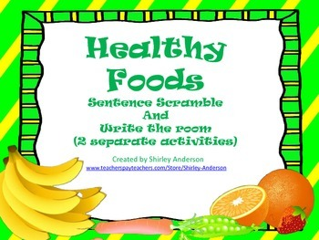 Healthy Foods Sentence Scramble and Write the Room
