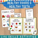 Healthy Foods and Healthy Teeth Social Story and File Folder Game