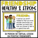 Healthy Friendship Lesson and Activities for In Person or Virtual