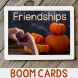 Healthy Friendships Fall Themed BOOM Cards