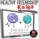 Healthy Friendships Presentation