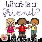 Healthy Friendships - Social Skills Unit