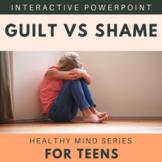 Healthy Guilt vs Shame: Healthy Mind Series For Teens