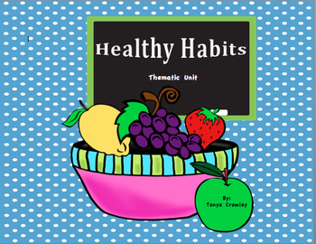 "Healthy Habits ""ABC's"" Thematic Unit"