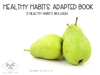 Healthy Habits Adapted Book