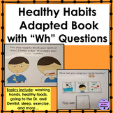 Healthy Habits Adapted Book with WH Questions for Autism a
