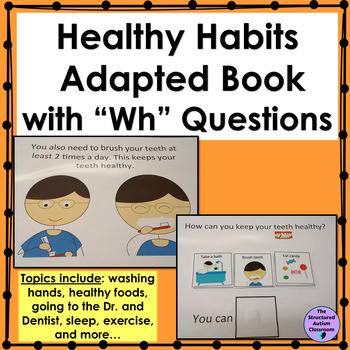 "Healthy Habits Adapted Book with ""WH"" Questions (Autism an"