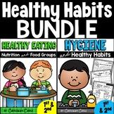 Healthy Habits BUNDLE: Hygiene, Nutrition & Food Groups {1st & 2nd grade}