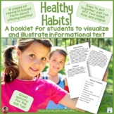 Healthy Habits    Informational Text for Students to Visualize and Illustrate