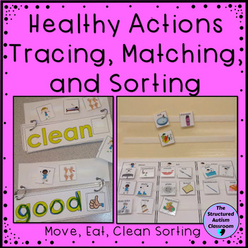 Healthy Habits Core Words and Actions Tracing, Matching, a