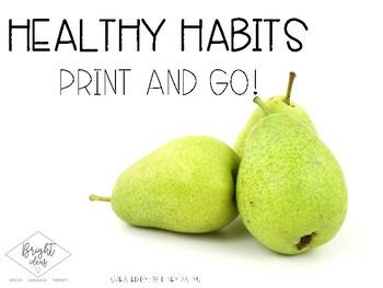 Healthy Habits & Foods Unit