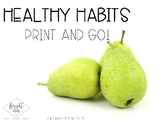 Healthy Habits & Foods Unit
