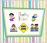 Healthy Habits - Kids Zone