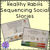 Healthy Habits Life Skills Sequencing Social Stories for Autism