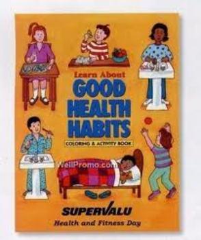 Healthy Habits Part 2 Unit