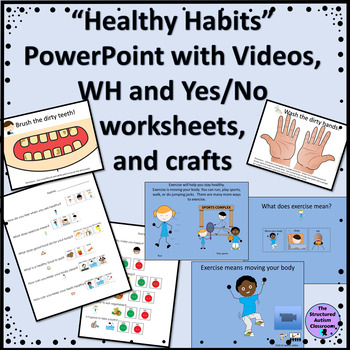 Healthy Habits Adapted E-Book with videos and Activities (