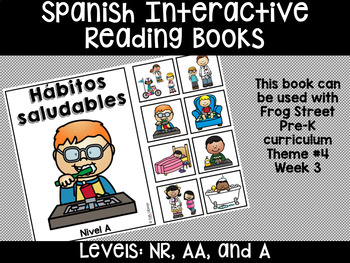 Healthy Habits Spanish Interactive Reading Books Can Be Used With Frog Street