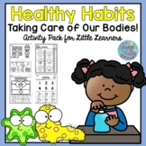 Healthy Habits-Taking Care of Our Bodies