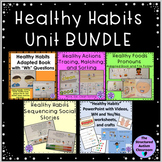 Healthy Habits Unit Bundle for Autism and Special Education