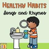 Healthy Habits Songs & Rhymes: Washing Hands, Dental Health, Hygiene