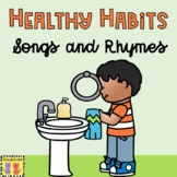 Healthy Habits Songs & Rhymes: Washing Hands, Dental Healt