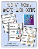 Healthy Habits Word Wall Cards
