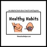 Healthy Habits {an Adapted Book for Children with Autism}
