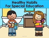 Healthy Habits and Hygiene for Special Education Classrooms