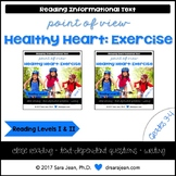 Healthy Heart: Exercise • Reading Comprehension Passages & Questions • RL I & II