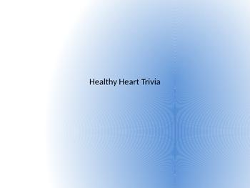 Healthy Heart Trivia (w/ Answers)
