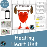 Healthy Hearts-a complete unit for middle to upper primary.