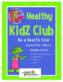 Healthy KidZ Healthy Habits - Be A Health Star Lesson Plan Gr 2-3