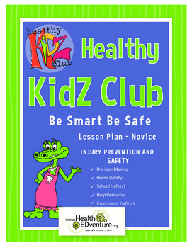 Healthy KidZ Safety - Be A Safety Star Lesson Plan Gr 2-3