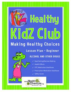 Healthy Kidz Club - Making Healthy Choices Lesson Plan Beginner