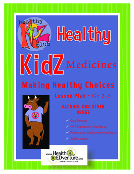 Healthy Choices - Medicine Safety Lesson Plan