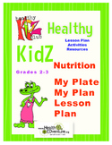 Nutrition- My Plate My Plan Gr 2-3