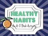 Healthy Living: An A-Z Book Activity