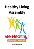 Healthy Living Class Play