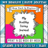 HEALTHY LIVING NUTRITION / EXERCISE JOURNAL LOG / 300 Plus