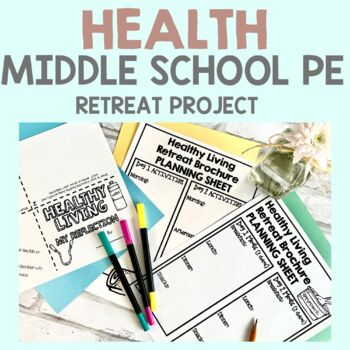 Healthy Living Projects for Middle School Physical Education