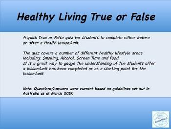 Healthy Living True or False