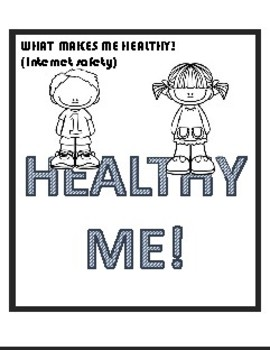 Healthy Me (internet Safety)
