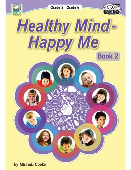 Healthy Mind - Happy Me Book 2: Self Regulation, Bullying, Conflict Resolution